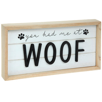 You Had Me At Woof Wooden Box Sign