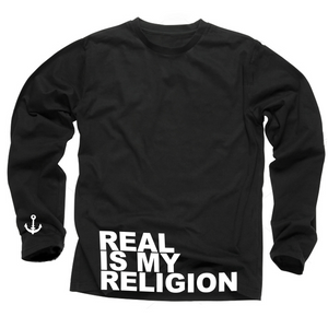 Real Is My Religion Long Sleeve