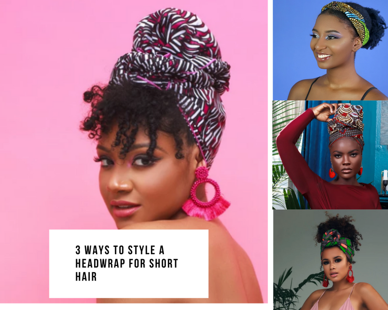 3 Ways To Style A Headwrap For Short Hair