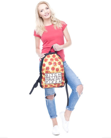 Bitch Better Pizza Backpack