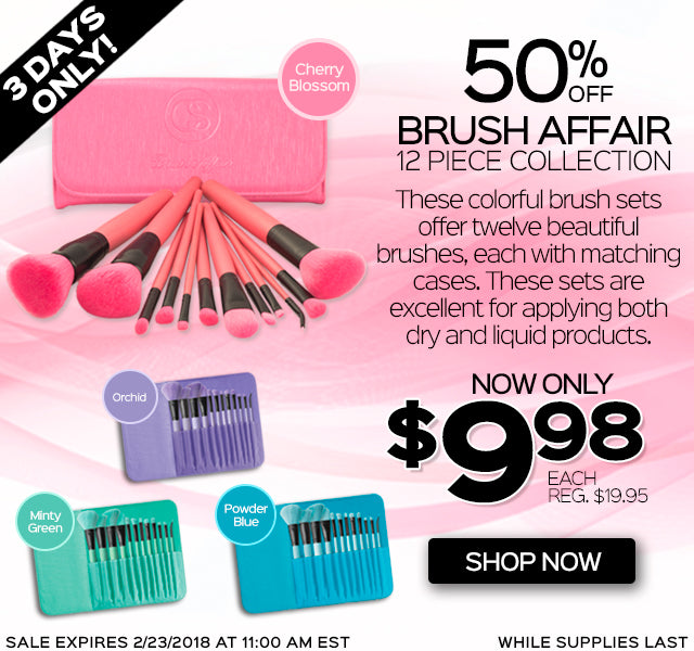50% Off Brush Affair 12 Piece Collection. Now Only $9.98 each, Reg. $19.95.