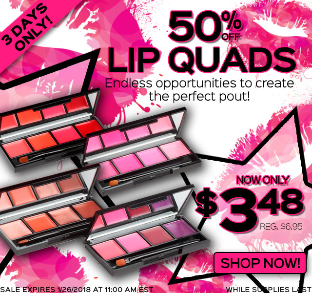 50% Off Lip Quads! Now Only $3.48 each, Reg. $6.95