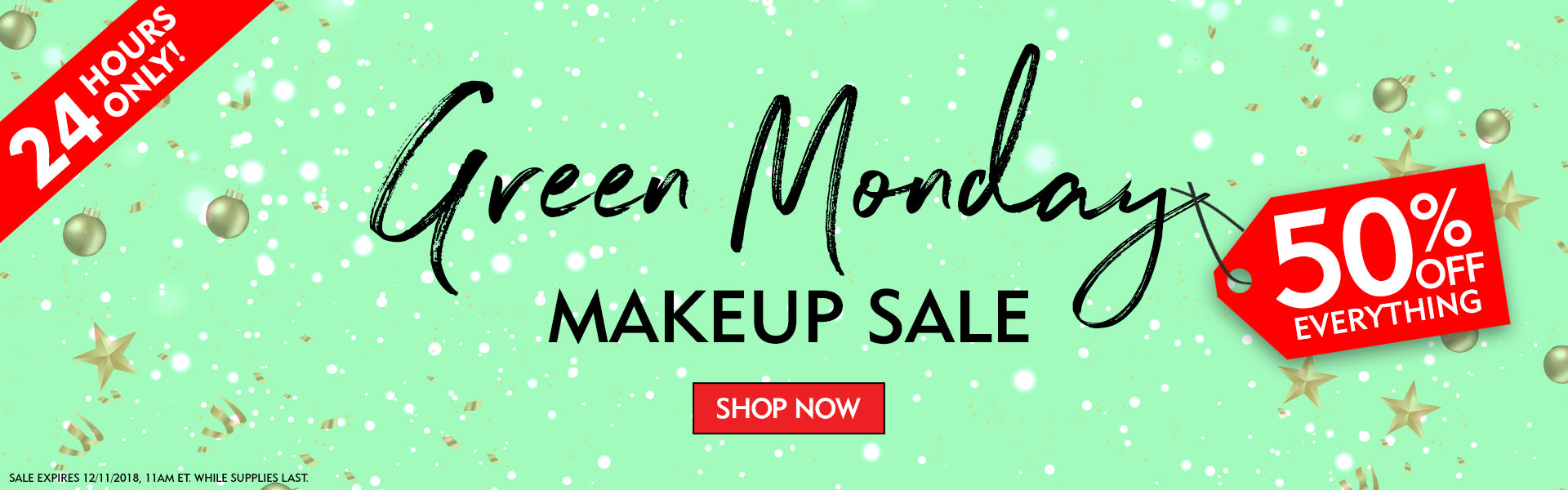 Green Monday- 50% Off Everything for 24 Hours Only!
