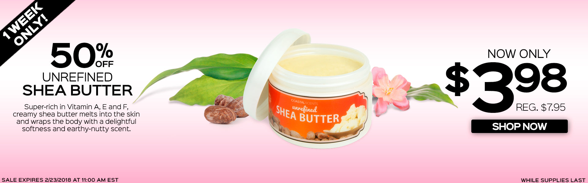50% Off Unrefined Shea Butter. Now Only $3.98, Reg. $7.95