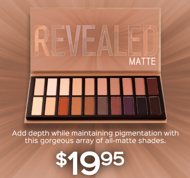 Revealed Matte Eyeshadow Palette. Add depth while maintaining pigmentation with this gorgeous array of all-matte shades. $19.95