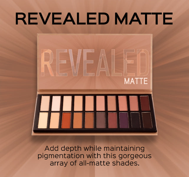 Revealed Matte Eyeshadow Palette. Add depth while maintaining pigmentation with this gorgeous array of all-matte shades.