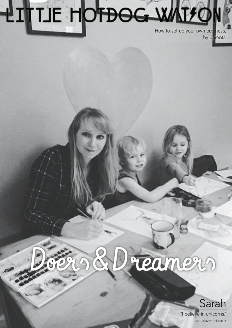 Doers and Dreamers....Sarah Lovell