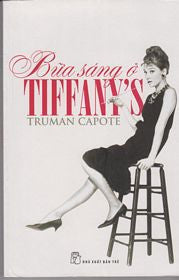 Breakfast at Tiffany's and Three Short Stories (Vietnamese)