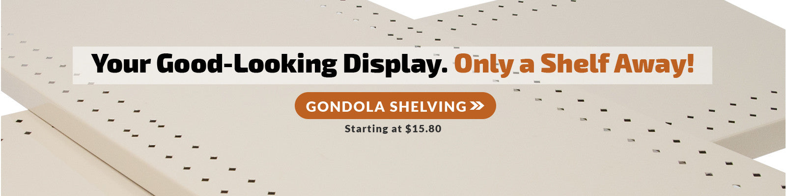 Gondola Shelves for Retail Displays & Merchandising