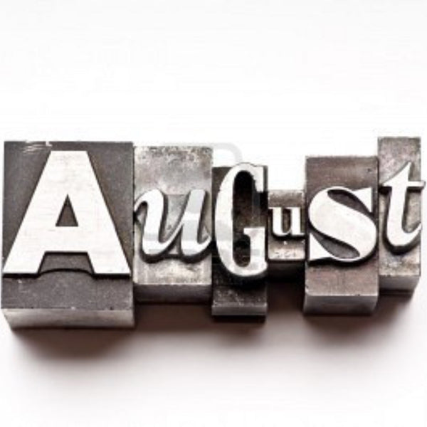 August Revisited