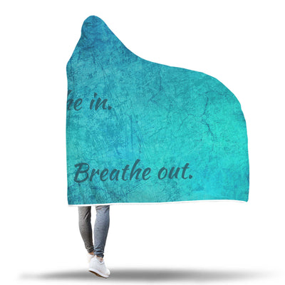 Blue Grunge Breath In Breath Out Hooded Blanket