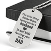 Engraved Having You as Husband Kids Have You as Dad Stainless Steel Dogtag