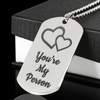 You're My Person Stainless Steel Engraved Dog Tag