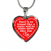 Dear Sister No Friend Like You Red Stainless Steel Pendant Necklace