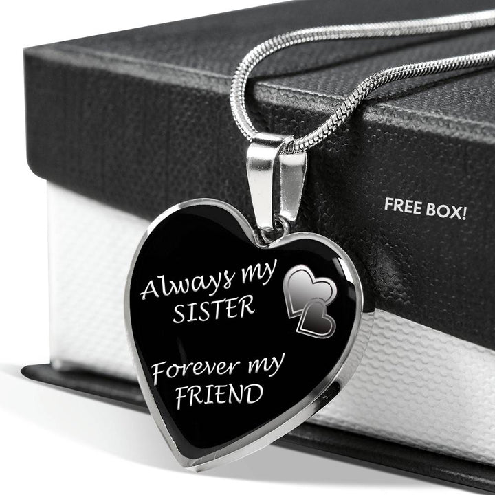 Always My Sister Forever My Friend Stainless Steel Necklace