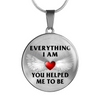 Everything I Am You Helped Me To Be Angel Wings Pendant Necklace