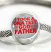 I Took a DNA Test and God is my Father Stainless Steel Bracelet