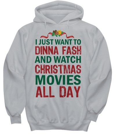 Dinna Fash & Watch Christmas Movies T-Shirt/Hoodie