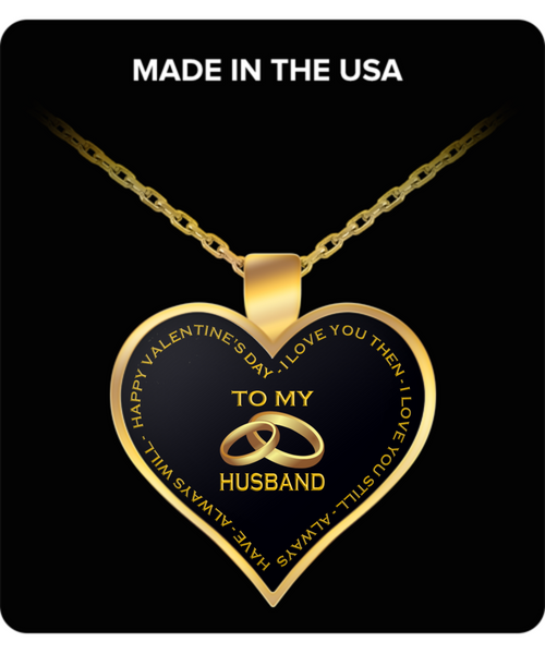 To My Husband - Valentine's Day Necklace