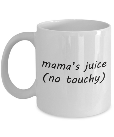Mama's Juice Mother's Day Mug