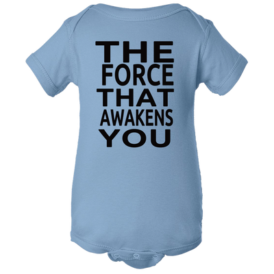 Force That Awakens You Baby Body Suit Onesie