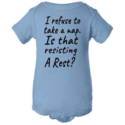 Resisting A Rest Baby Body Suit Onesie