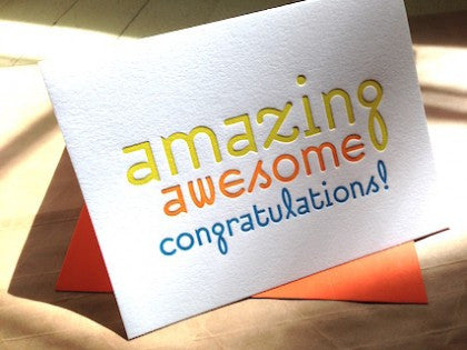 Amazing, Awesome, Congratulations!