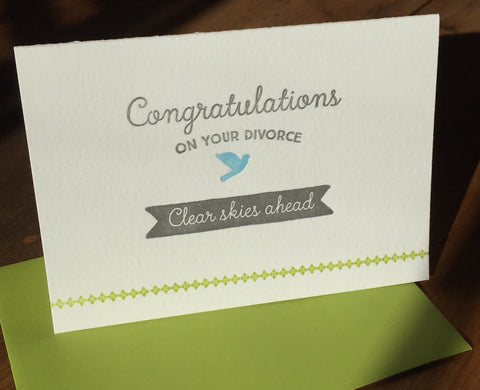 Congratulations On Your Divorce - Clear Skies ahead