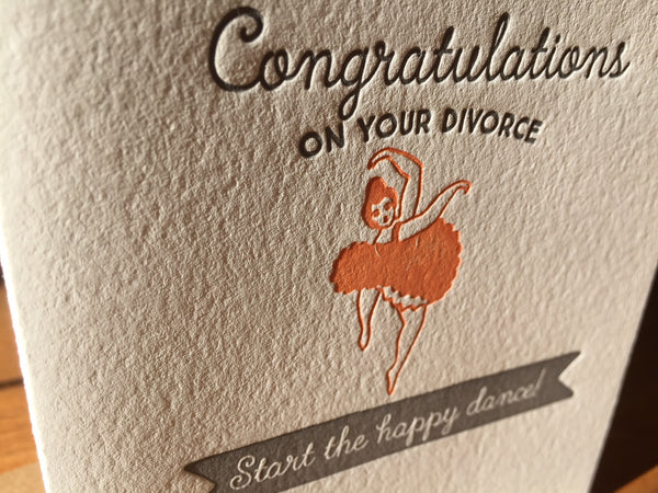 Congratulations on Your Divorce - Happy Dance