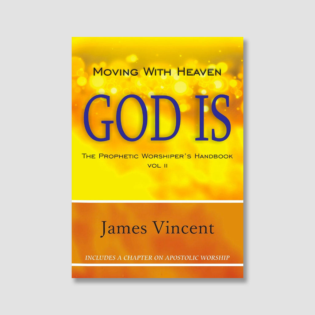 Moving with Heaven - God Is!