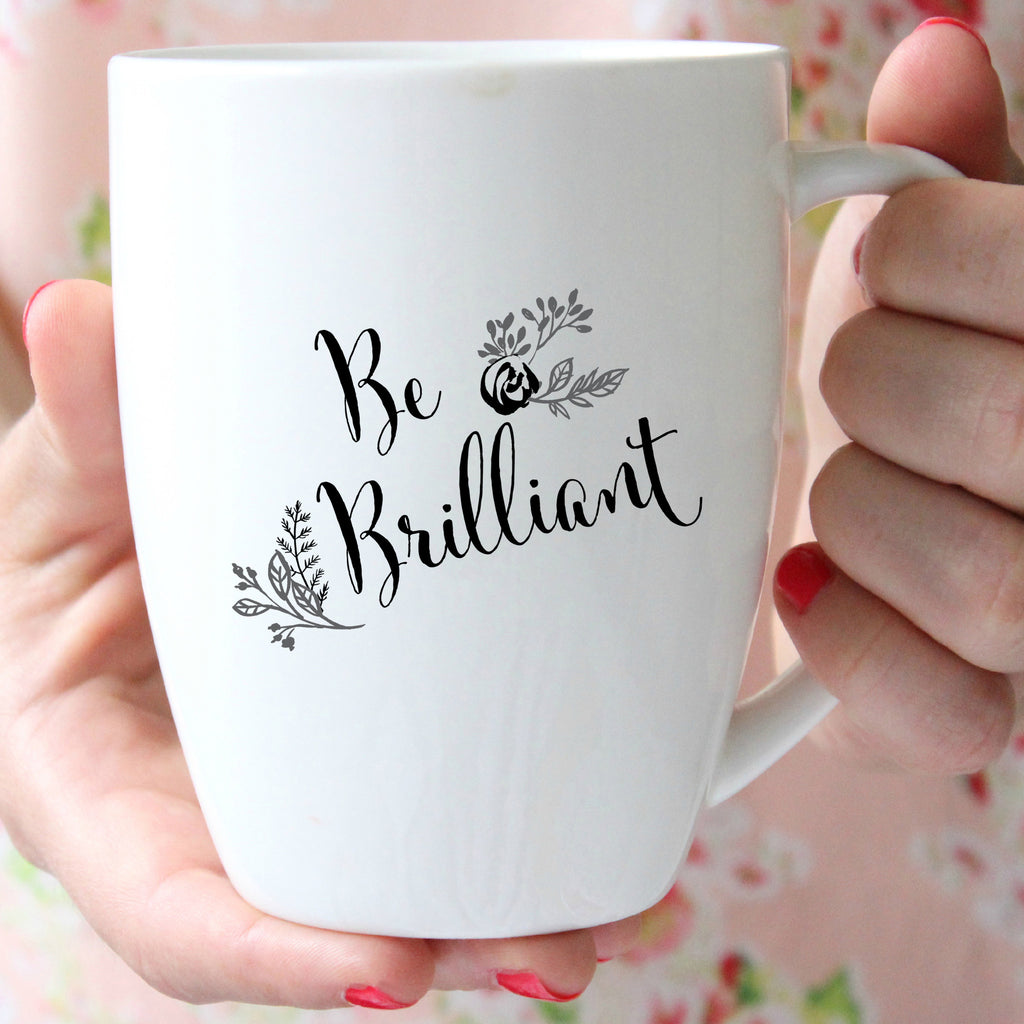Remind yourself to Be Brilliant every time you sip your coffee from this unique personalized mug. This mug makes the perfect gift for your favorite teacher or your smarty pants best friend.