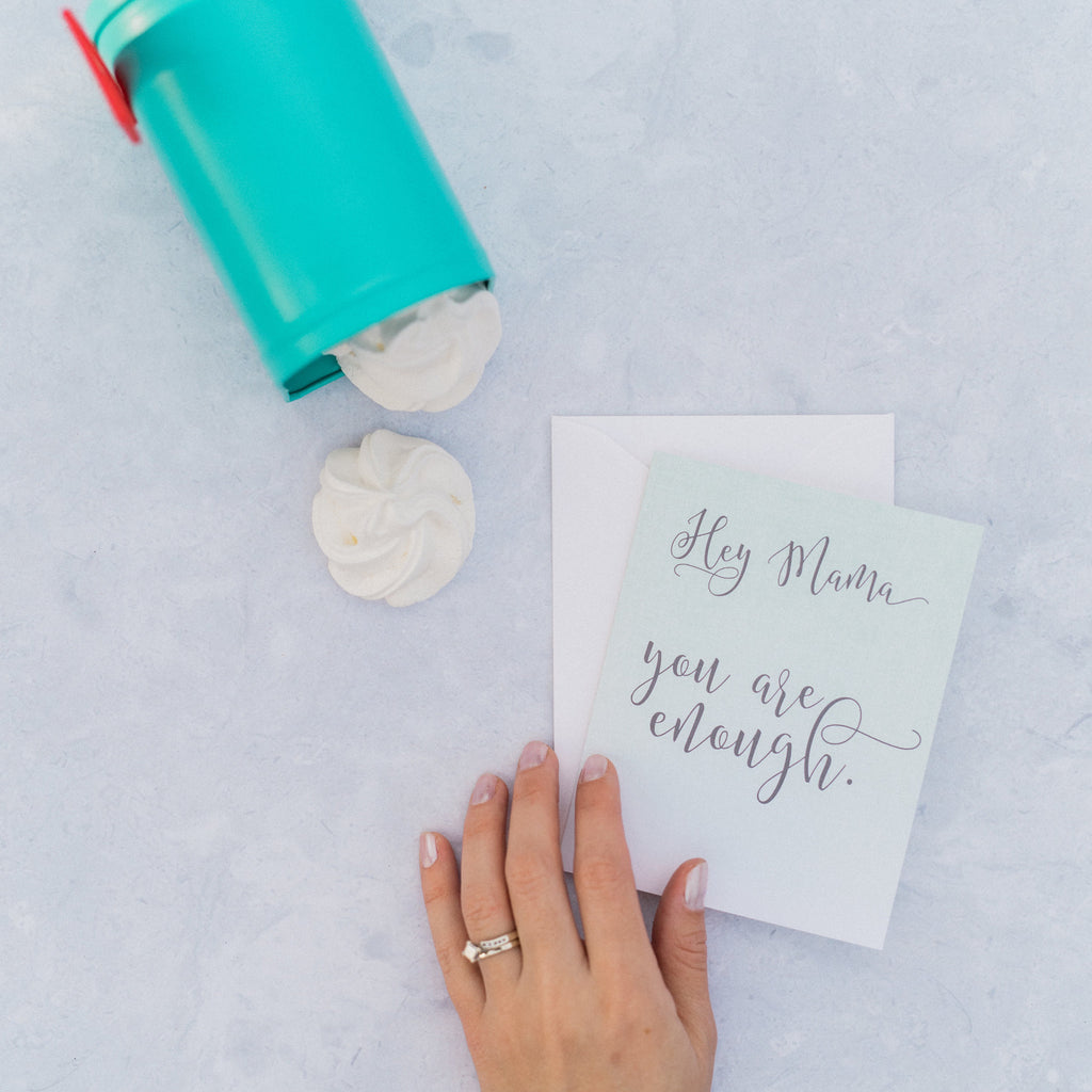Hey Mama, You are Enough - Encouraging Cards for Moms