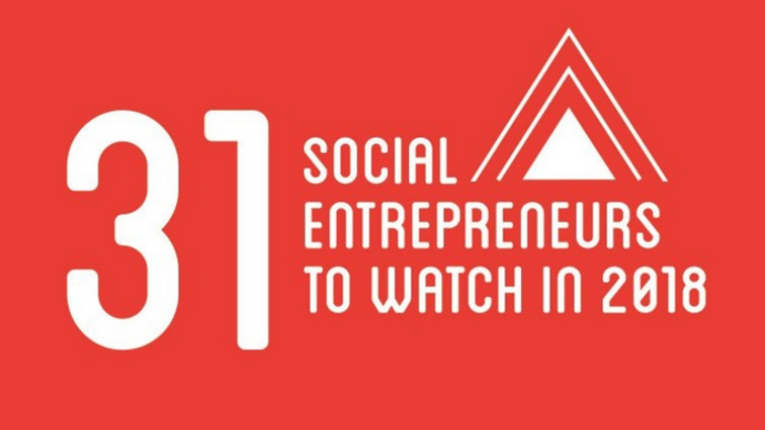 31 Social Entrepreneurs to Watch in 2018