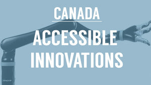 LegWorks included in list of 8 Canadian Innovations that are Improving Accessibility