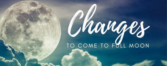 Changes To Come To Full Moon