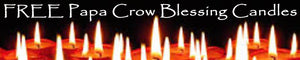 FREE Blessing Candles as a Gift from Papa Crow