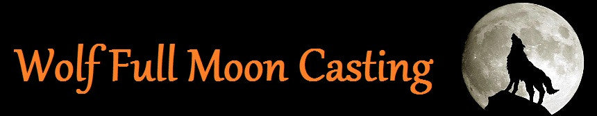 Join Papa in the First Full Moon Casting of the year.....