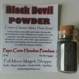 Black Devil Powder punishes others, turns evils back to the source, and stops cheaters cold.