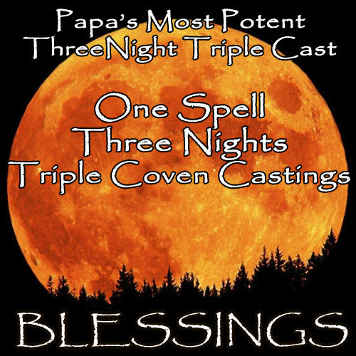 Blessings Voodoo Spell Three Night Triple Coven Casting
