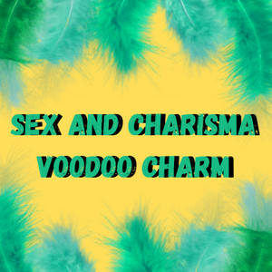 Sex and Charisma Voodoo Charm