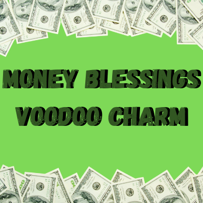 Money Blessings Voodoo Charm