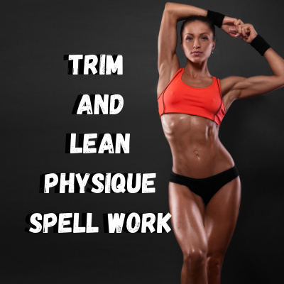 Trim and Lean Physique Voodoo Spell