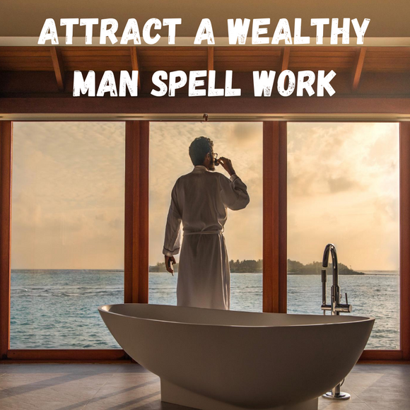 Attract A Wealthy Man Spell