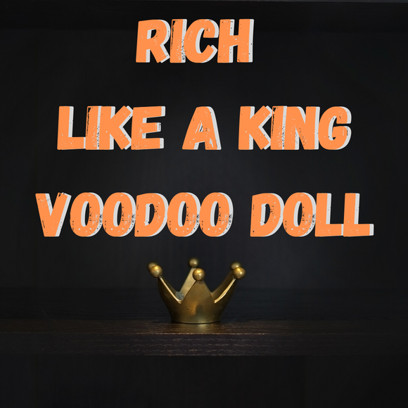 Rich Like A King Doll