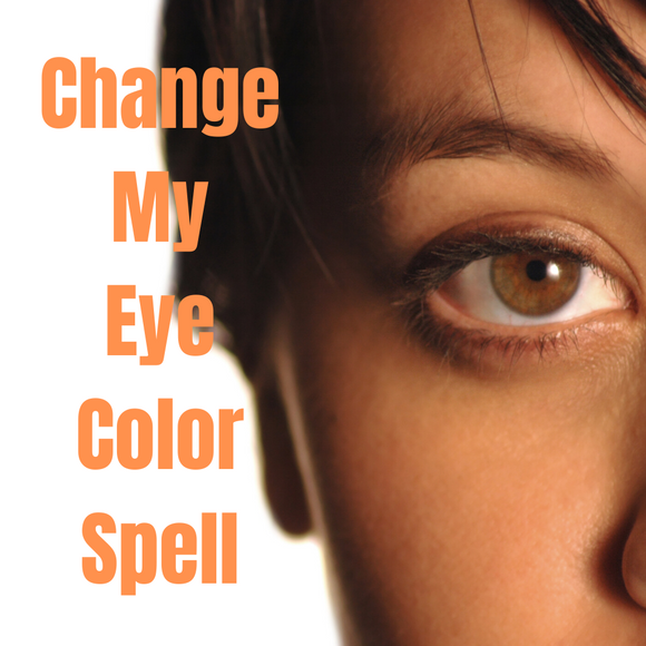 Change My Eye Color Voodoo Spell