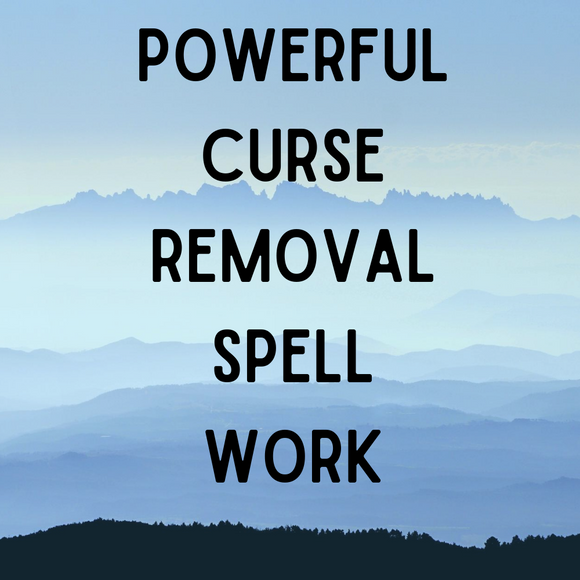 Powerful Curse Removal Spell Voodoo Spell