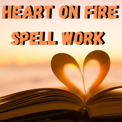 Heart On Fire Spell