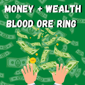 Money And Wealth Spell Blood Ore Ring