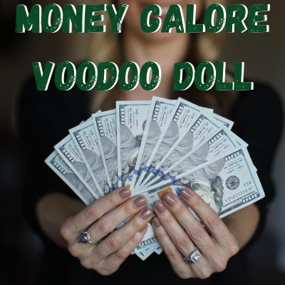 Money Galore Voodoo Doll