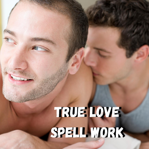 True Love Spell Work